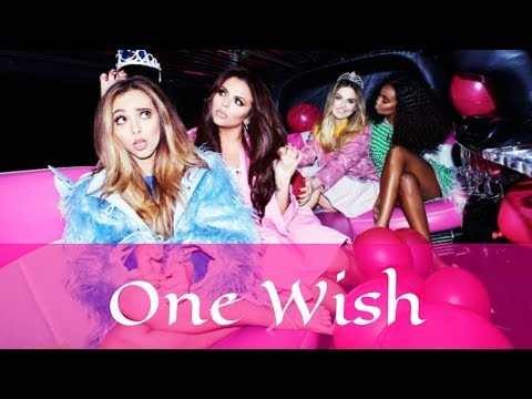 How Would Little Mix Sing... Fifth Harmony - One Wish