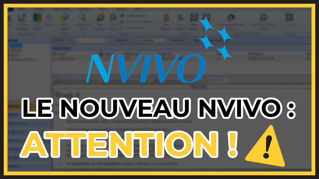 Le Nouveau NVivo : Attention à l'interface