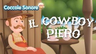 Il cowboy Piero - Canzoni per bambini di Coccole Sonore