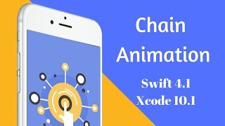 Swift: Chain Animation for Cool Visual Effects