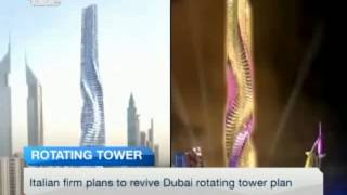 First world rotating tower of Dubai took off again after it was on hold due to financial crisis