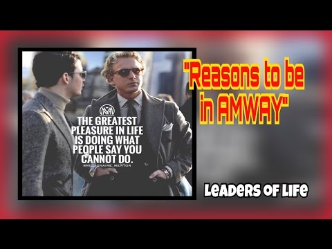 Reasons to be in AMWAY | RICH DEVOS OWNER OF AMWAY WORLDWIDE | LEADERSHIP