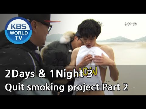 2 Days and 1 Night - Season 3 : Quit smoking project 2 (2014.04.06)
