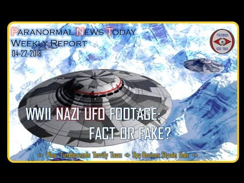 Is This WWII Nazi UFO Footage Real? - PNT's Weekly Report