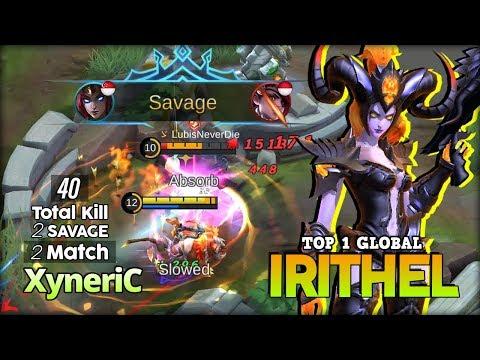 2 Savage, 4 Maniac, 40 Total Kill?! XyneriC Top 1 Global Irithel ~ Mobile Legends