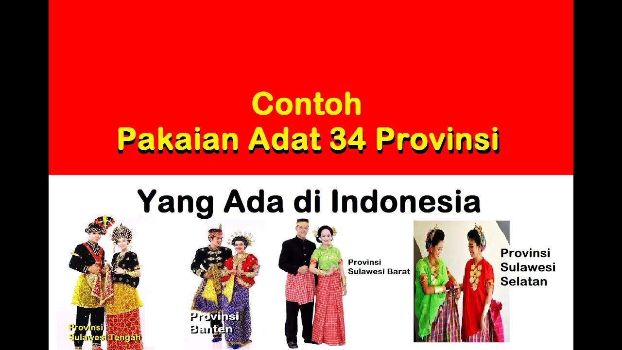 Nama Pakaian Adat 34 Provinsi