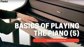 Basics of Playing Piano: Simple Warm Up Exercise (5)