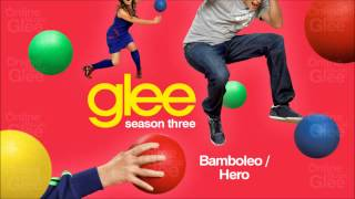 Glee - Bamboleo/Hero