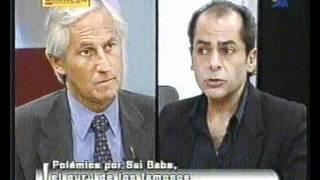 FRAUDE DE SAI BABA: Debate entre Enrique Márquez y Leonardo Gutter - 2/2 (19-05-2000) - Memoria