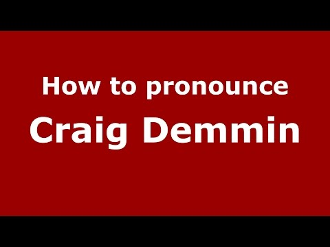 How to pronounce Craig Demmin (American English/US)  - PronounceNames.com