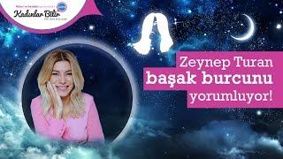 Zeynep Turan'dan Nisan Ayı Başak burcu yorumu