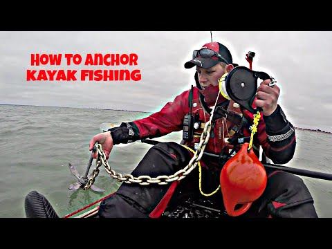 How To Anchor Up Kayak Fishing