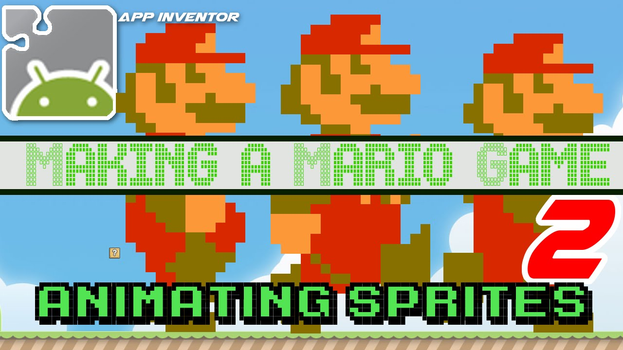 Making A Mario Mini Game In 30 Minutes App Inventor Animating