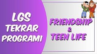 LGS Tekrar Programı İngilizce |  Friendship & Teen Life