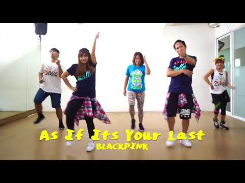 AS IF ITS YOUR LAST ZUMBA DANCE COVER