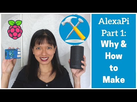 AlexaPi Part 1: How and Why to Make