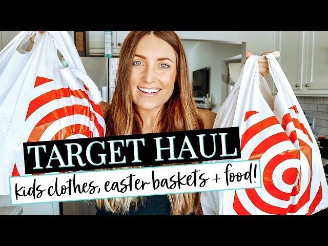 TARGET HAUL! EASTER BASKETS, TODDLER CLOTHES & FOOD   Kendra Atkins
