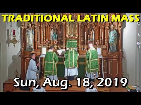 TRADITIONAL LATIN MASS from St Mary of Pine Bluff - Sun Aug 18 2019