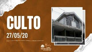 Semana da Família - Culto de Quarta-Feira - 27/05/20