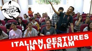 La gestualità italiana // Università di Hanoi