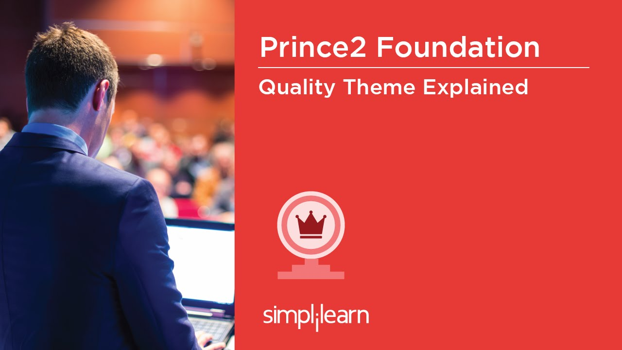 PRINCE2® Foundation Training Videos |PRINCE2® Quality Theme | PRINCE2® Certification | Simplilearn. This PRINCE2® Foundation Training Video will explain the key terms of PRINCE2® Quality theme and the approach to Quality theme. You will also understand the .... Youtube video for project managers.