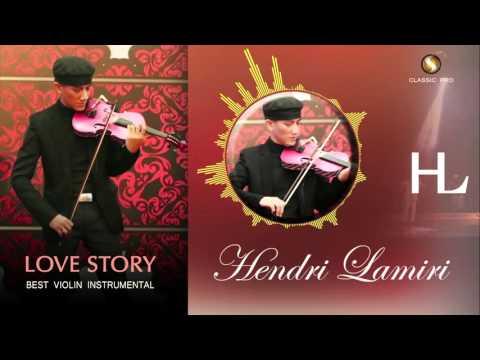 HENDRI LAMIRI - Love Story