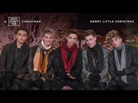Why Don't We - Merry Little Christmas (Official Audio)