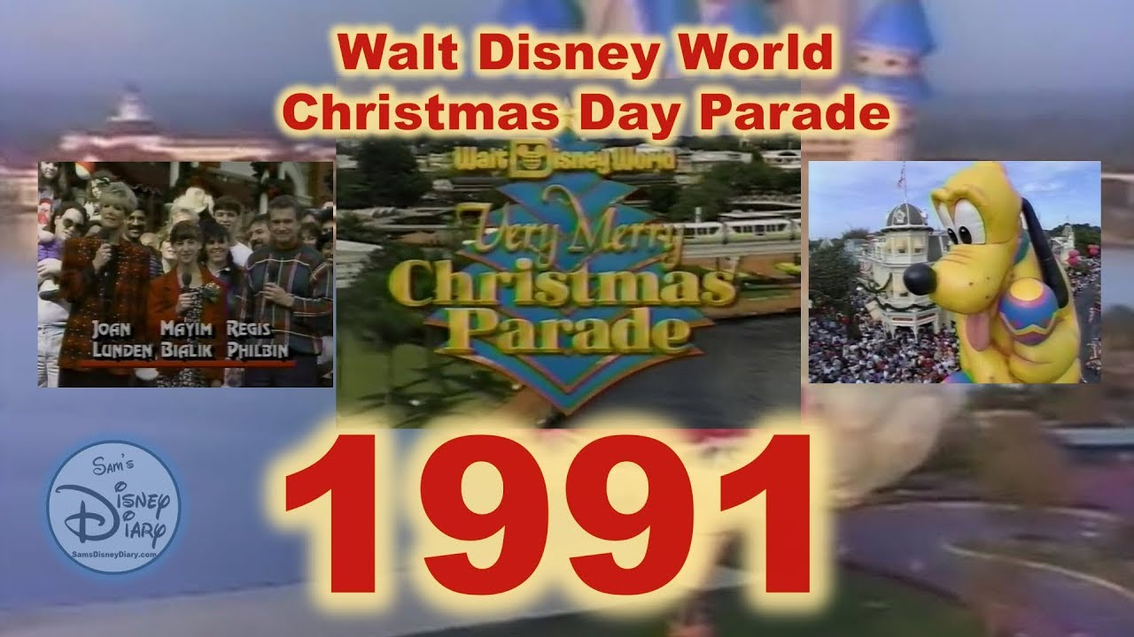 Disney Christmas Day Parade 2020 1991 Walt Disney World Christmas Day Parade   YouTube