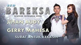 Jihan Audy Feat Gerry Mahesa Surat Untuk kekasih Official