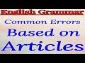 Article Practice Set| Common errors based on Articles| Most important for competitive exams