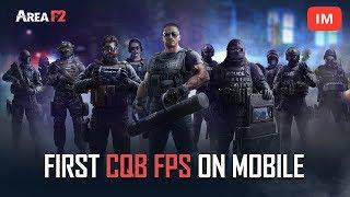 Area F2 Close Quarter Battle CQB Like Rainbow Six Siege on Mobile