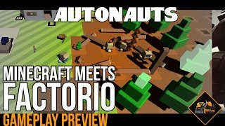 Factorio meets Minecraft | New game Autonauts gameplay pre-alpha gaming