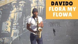 "Davido ""Flora my Flowa"" Instrumental [Romantic Afrobeat Saxophone Cover 2018] by OB 🎷"