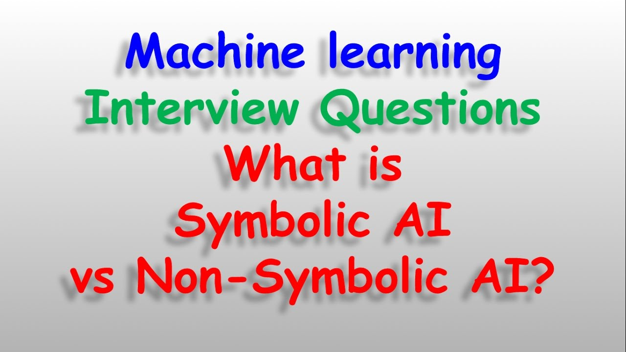 Machine Learning Datascience Interview Questions What Is Symbolic