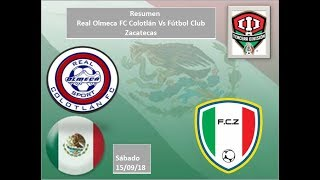 Real Olmeca Sport Colotlán vs Fútbol Club Zacatecas