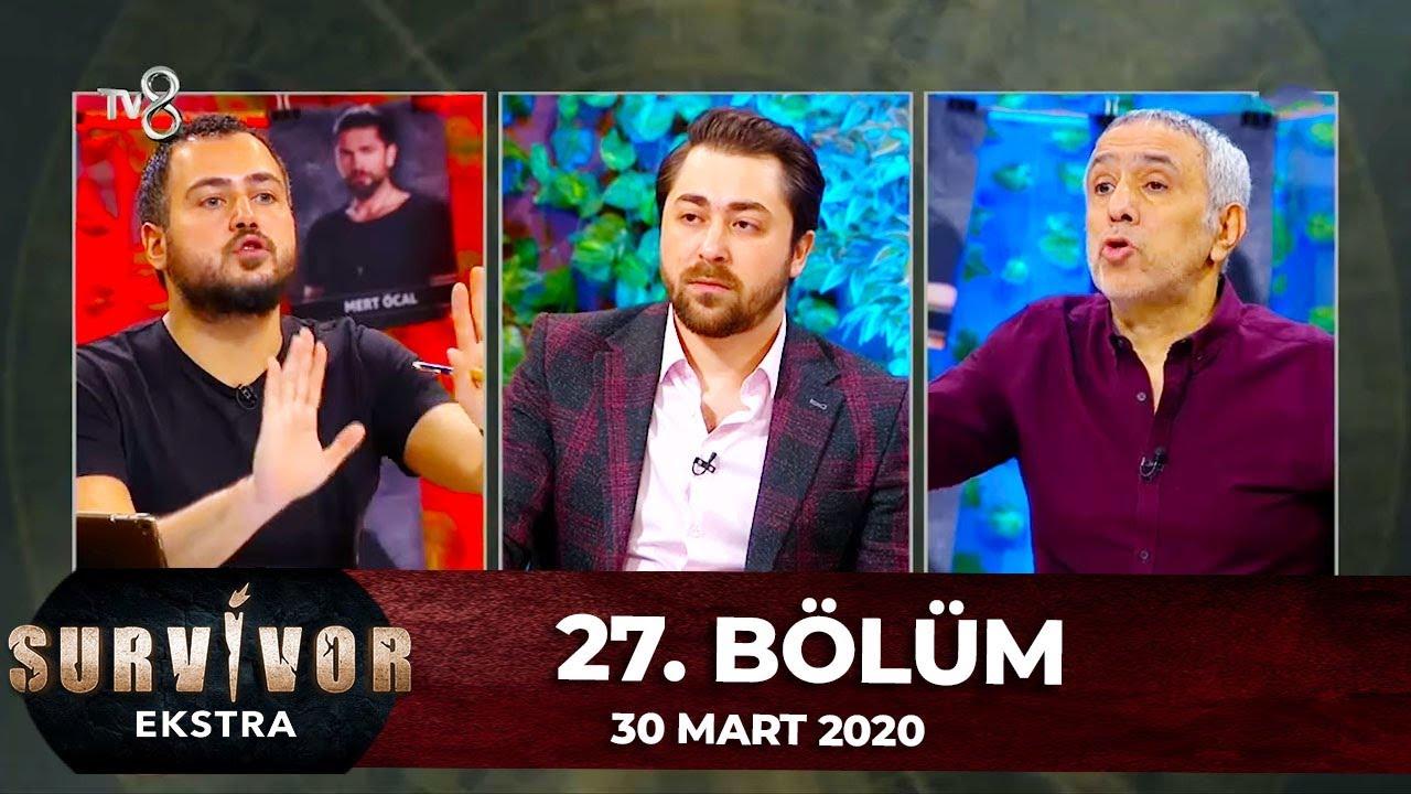 Survivor Ekstra 27. Bölüm | 30 Mart 2020