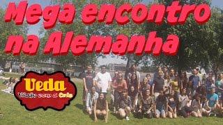 VEDA#7 Encontro de Youtubers e seguidores em Colônia