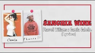 Pharrell Williams x Camila Cabello - Sangria Wine (Lyrics)