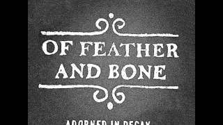 "Of Feather and Bone - Adorned In Decay 7"" [2014]"