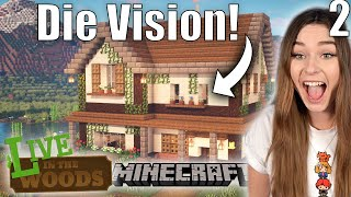 Der Traum vom Farmhaus! - Minecraft LIVE in the Woods #2