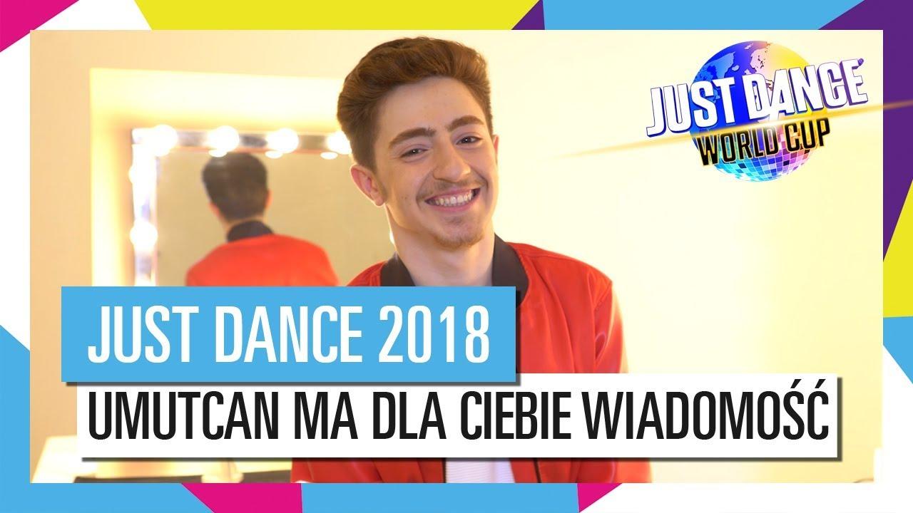 UMUTCAN MA DLA CIEBIE WIADOMOŚĆ / JUST DANCE WORLD CUP [OFFICIAL] HD