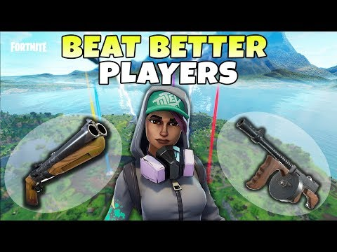 Best Weapons To Kill Better Players | Fortnite Battle Royale Tips