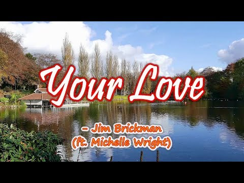 Your Love - Jim Brickman/Michelle Wright (KARAOKE)