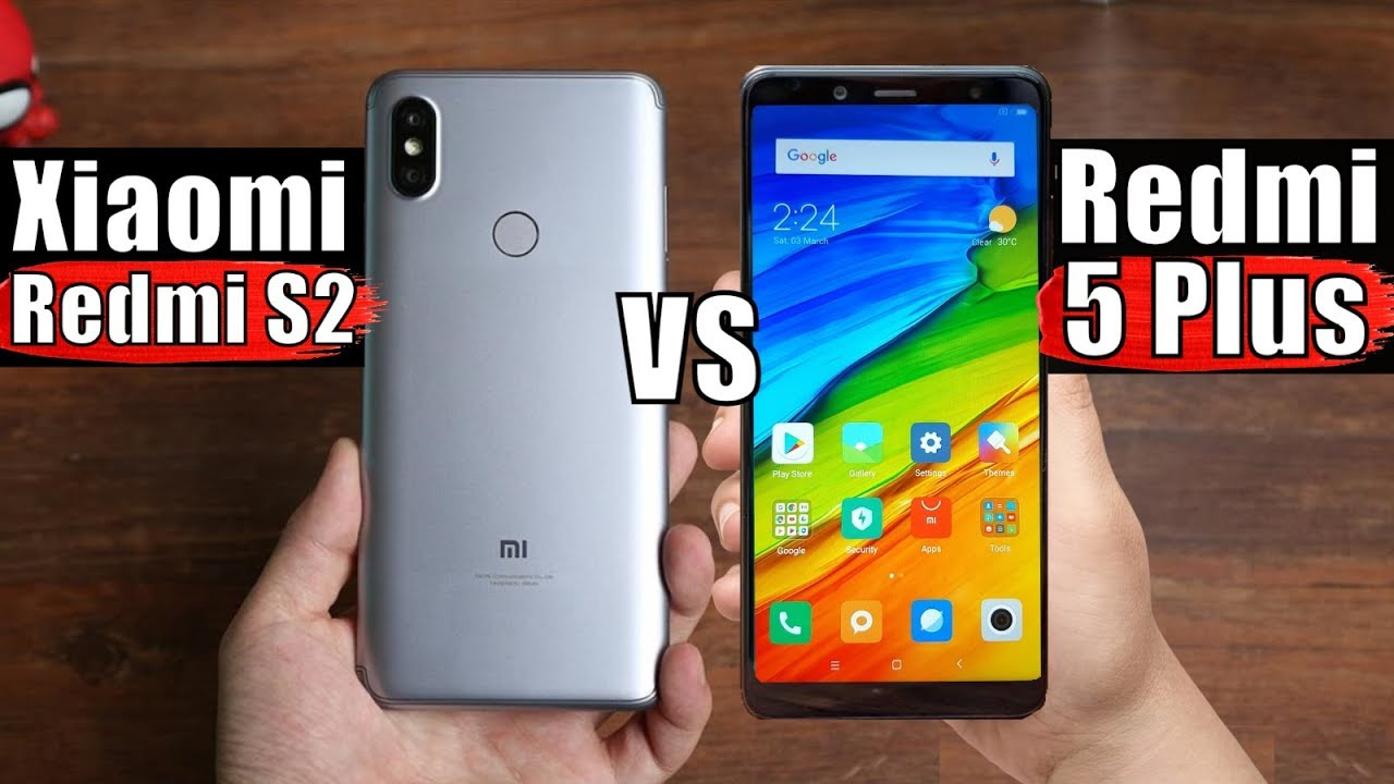 Xiaomi Redmi S2 Vs Redmi 5 Plus What S The Difference Between