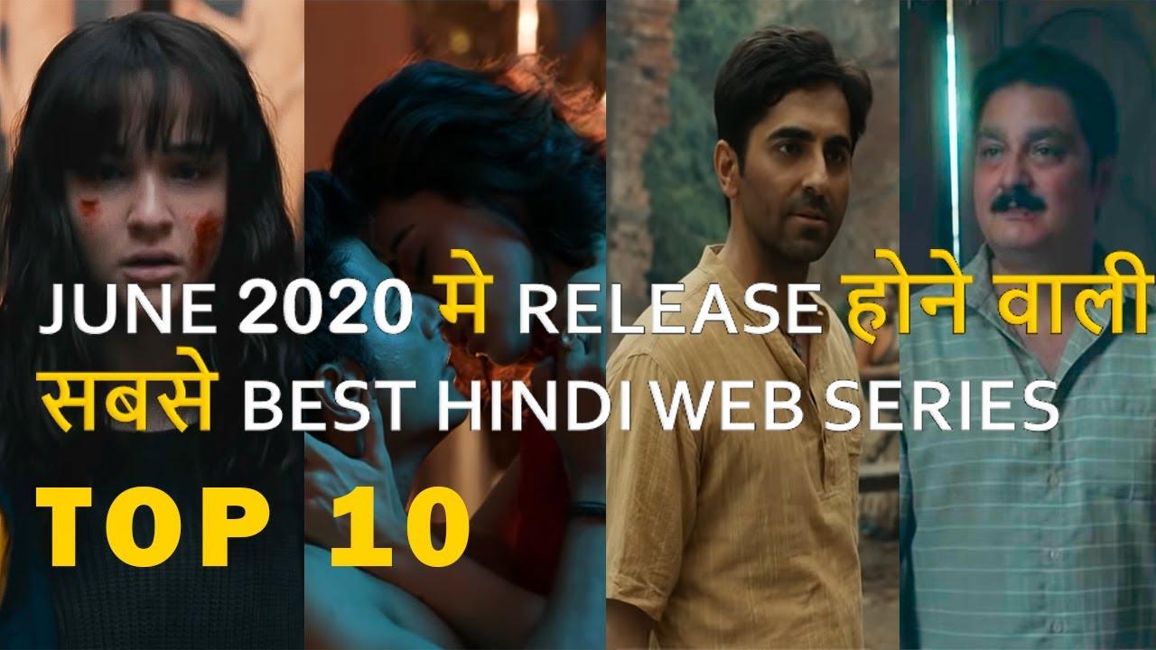 Download Top 10 Best Hindi Web Series Release On June 2020