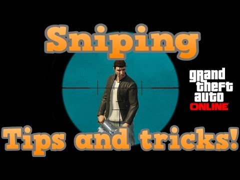 GTA online guides - Sniping Tips and tricks
