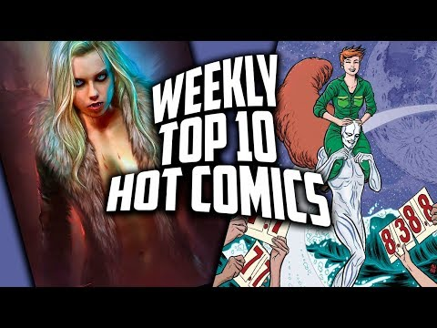 Hot Top 10 Comic Books On The Rise - MARCH (Week 4) 2019