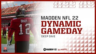 Madden 22   Dynamic Gameday   All Access Deep Dive Trailer