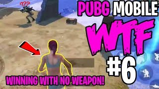 PUBG Mobile WTF and Funny Moments Episode 6