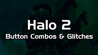 Halo 2: How To Do Every Button Glitch & Combo